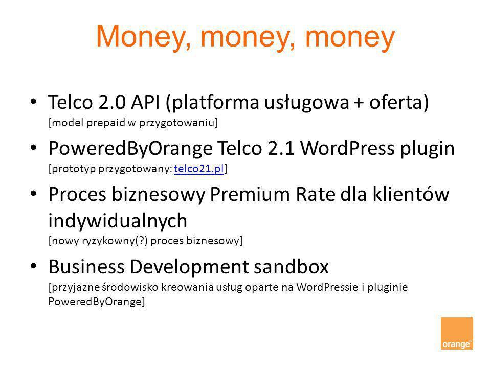 Money, money, money Telco 2.0 API (platforma usługowa + oferta) [model prepaid w przygotowaniu]